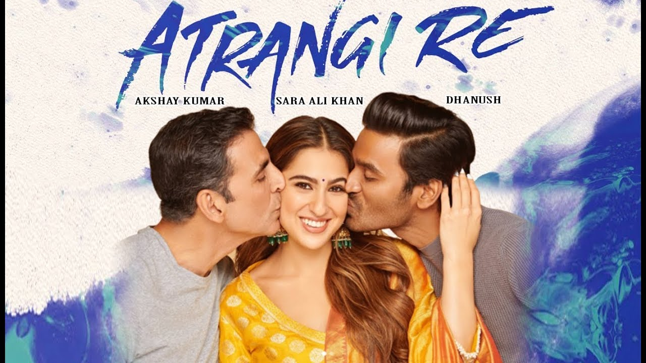 Image result for फिल्म-'अतरंगी रे' poster